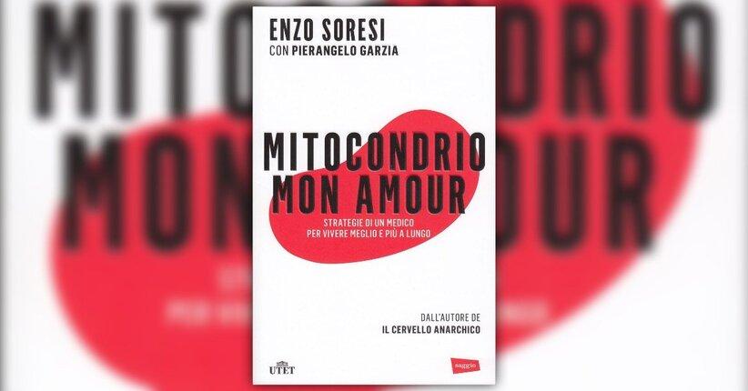 Introduzione Mitocondrio Mon Amour Libro Di Enzo Soresi