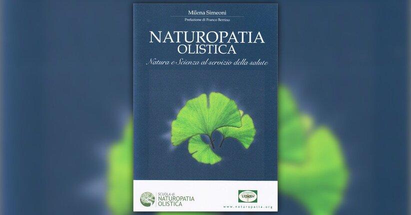 Introduzione - Naturopatia Olistica - Libro di Milena Simeoni