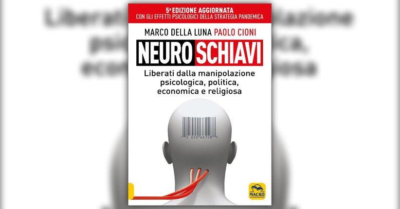 Introduzione - Neuroschiavi - Libro di Marco Della Luna e Paolo Cioni