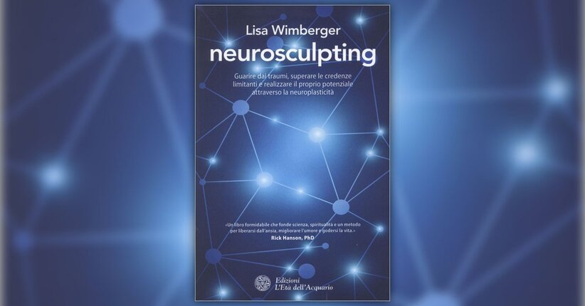 Introduzione - Neurosculpting - Libro di Lisa Wimberger
