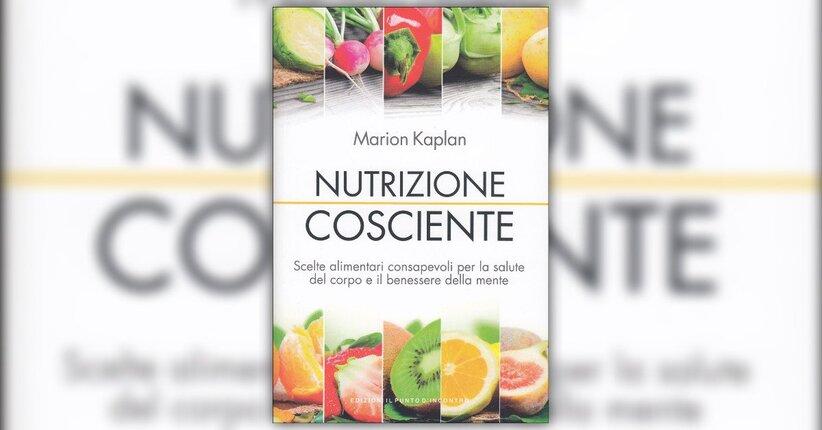 Introduzione - Nutrizione Cosciente - Libro di Marion Kaplan