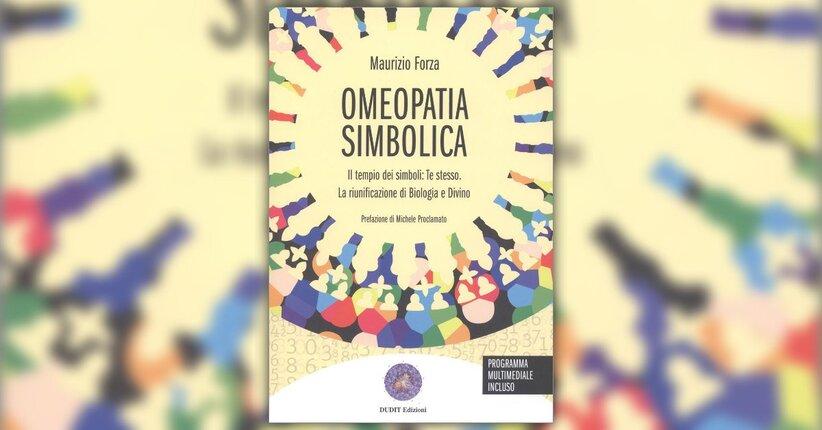 Introduzione - Omeopatia Simbolica - Libro di Maurizio Forza