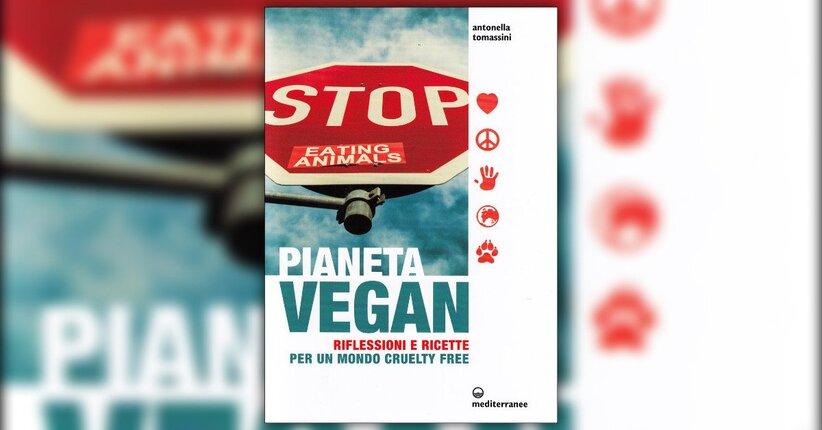 Introduzione - Pianeta Vegan - Libro di Antonella Tomassini