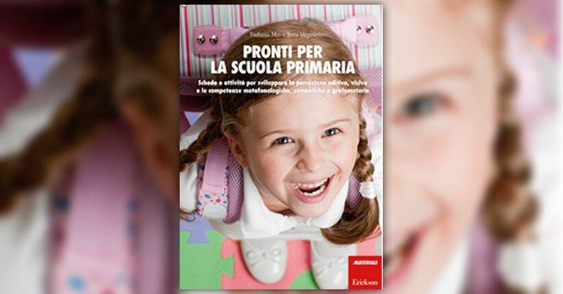 Introduzione - Pronti per la scuola primaria - Libro di Stefania Mei e Sara Vegini