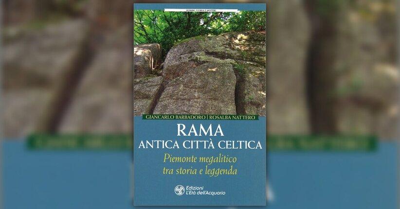Introduzione - Rama Antica Città Celtica - Libro di Rosalba Nattero e Giancarlo Barbadoro