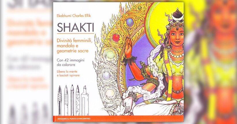 Introduzione - Shakti: Divinità Femminili, Mandala e Geometrie Sacre