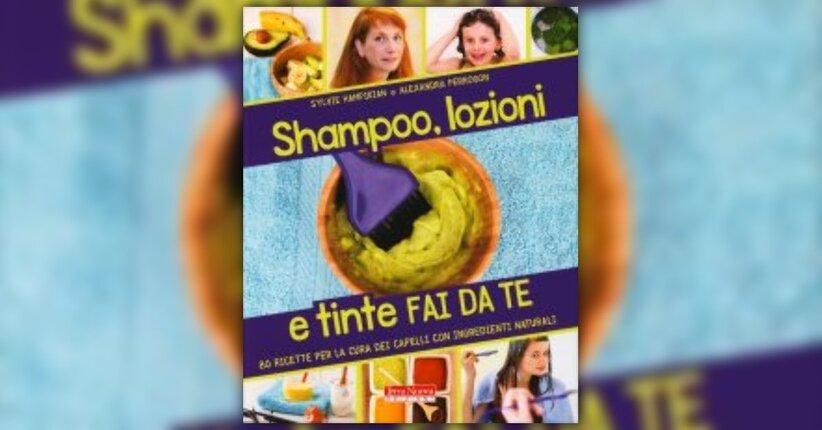 Introduzione - Shampoo, Lozioni e Tinte Fai da Te - Libro di Sylvie Hampikian e Alexandra Perrogon