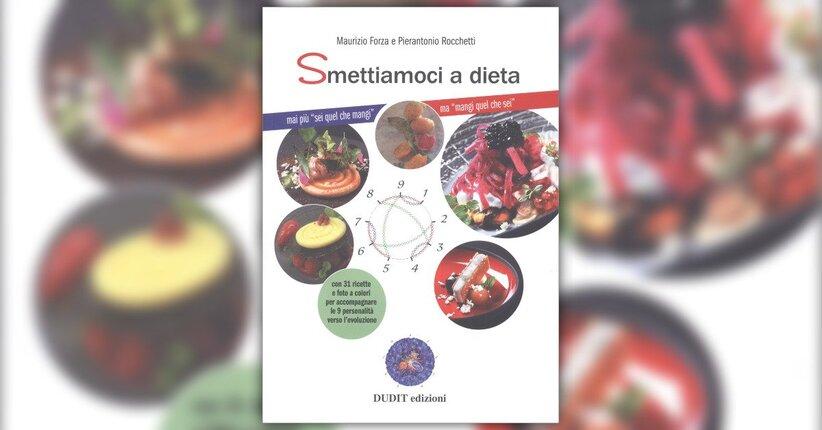 Introduzione - Smettiamoci a dieta - Libro di Maurizio Forza e Pierantonio Rocchetti