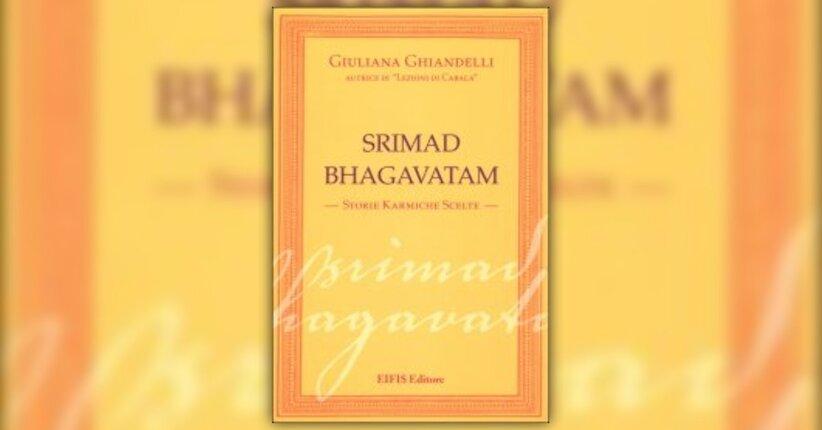 Introduzione - Srimad Bhagavatam - Libro di Giuliana Ghiandelli