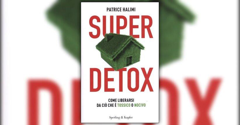 Introduzione - Super Detox - Libro di Patrice Halimi