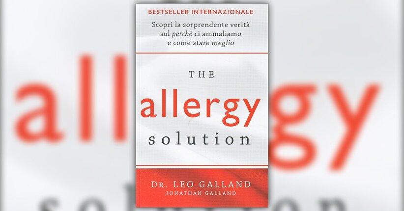 Introduzione - The Allergy Solution - Libro di Leo e Jonathan Galland