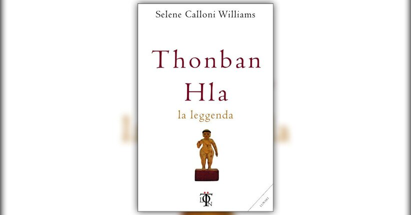 Introduzione - Thonban Hla - Libro di Selene Calloni Williams