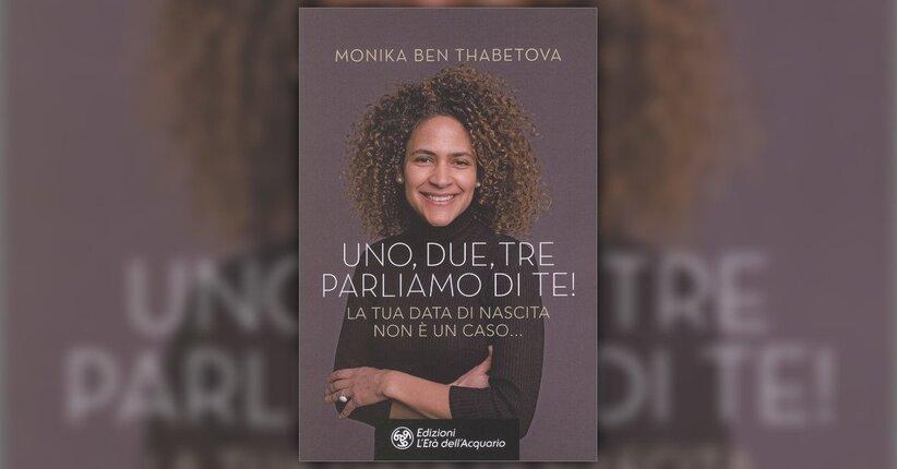 Introduzione - Un, Due, Tre Parliamo di Te - Libro di Monika Ben Thabetova