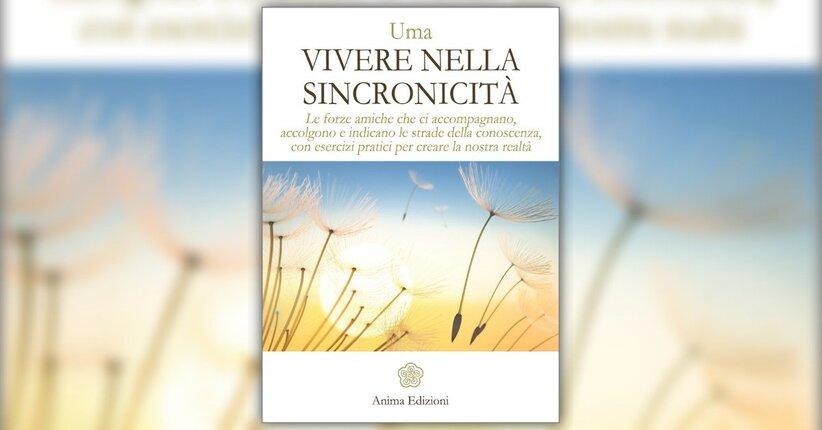Introduzione - Vivere nella Sincronicità - Libro di Uma