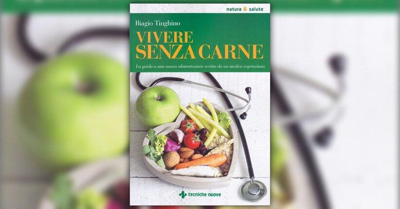 Introduzione - Vivere senza Carne - Libro di Biagio Tinghino