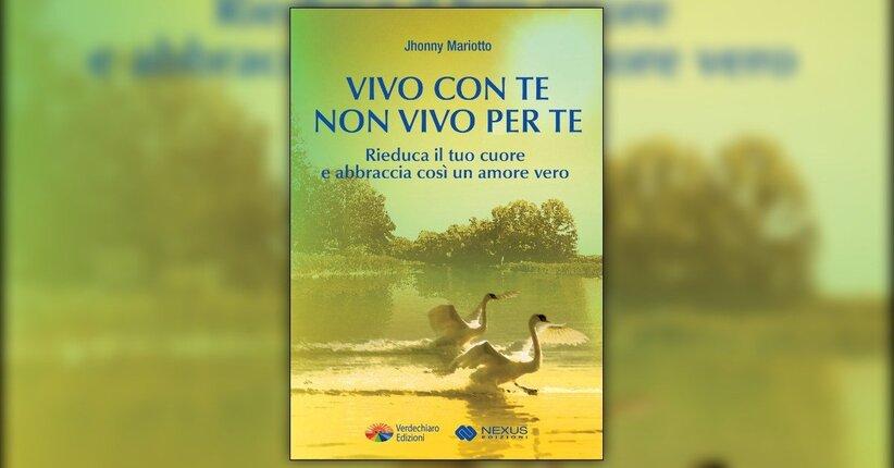 Introduzione - Vivo Con Te, Non Vivo Per Te - Libro di Jhonny Mariotto