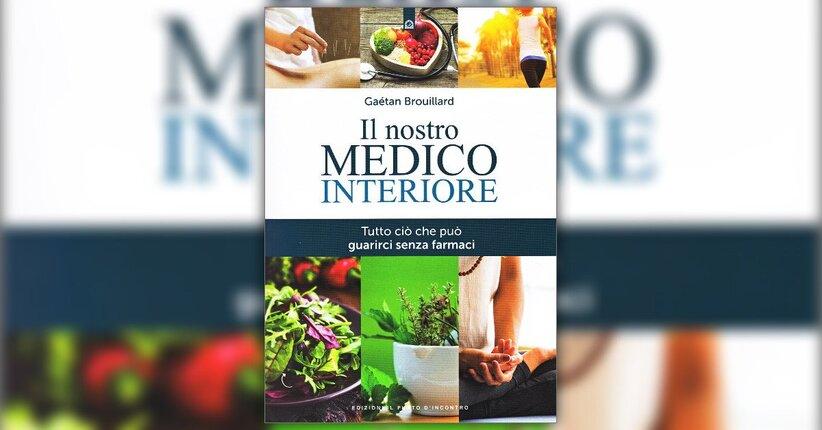 """Invito a una salute consapevole - Estratto da """"Il Nostro Medico Interiore"""""""