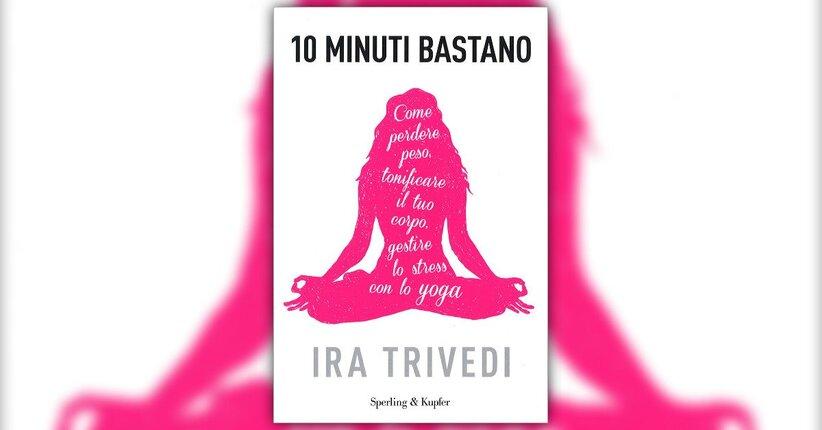 """Ira Trivedi presenta il suo libro """"10 minuti bastano"""""""