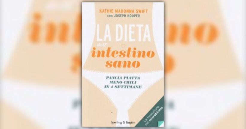 L'approccio MENDS - La dieta dell'intestino sano - Libro di Kathie Madonna Swift