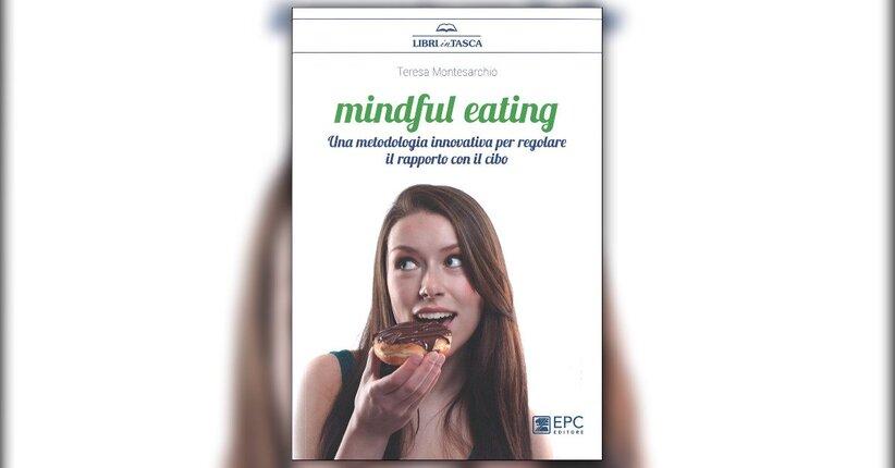 """L'arte della felicità - Estratto da """"Mindful Eating"""""""