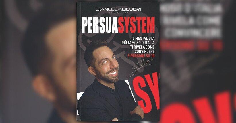 """L'arte della persuasione - Estratto da """"PersuaSystem"""""""