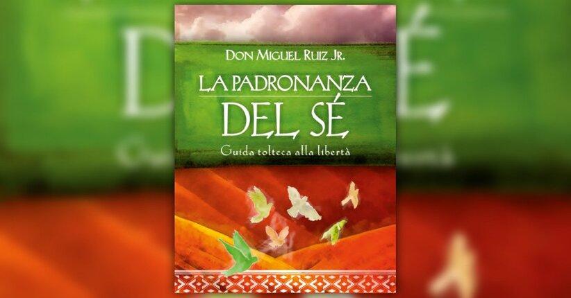 L'augurio di Don Miguel Ruiz Jr. per voi