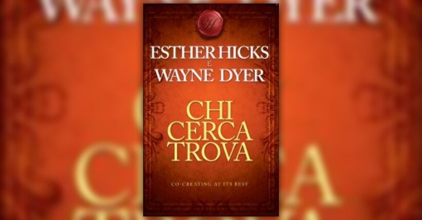 "L'idea di Reid - Estratto da ""Chi Cerca Trova"" di Esther Hicks e Wayne Dyer"