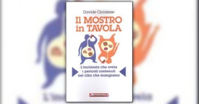 """L'inganno del cibo - Anteprima del libro """"Il Mostro in Tavola"""""""