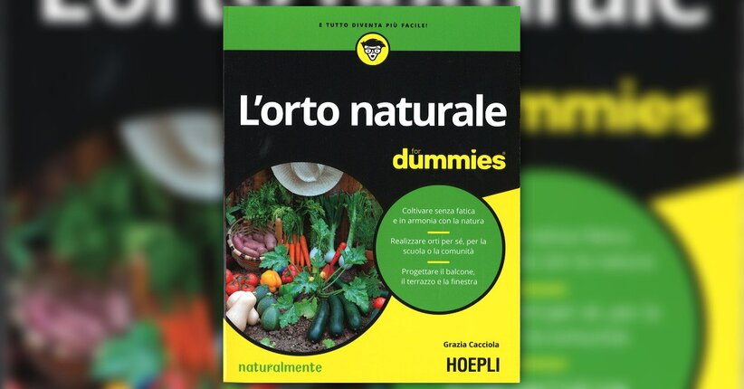 "Tipologie di orti naturali - Estratto da ""L'Orto Naturale for Dummies"""