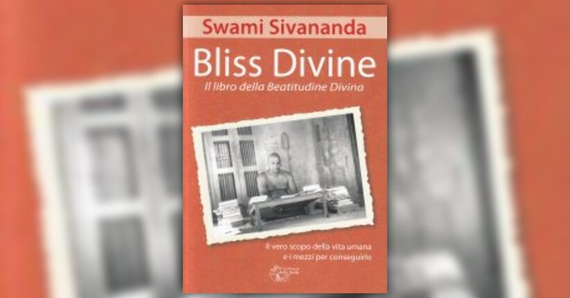 """La Beatitudine Divina - Estratto dal libro """"Bliss Divine"""""""
