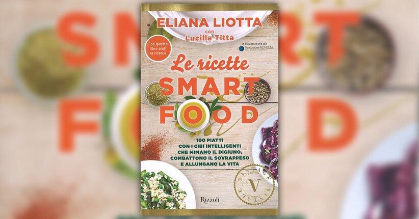 La Dieta Smart Food ai fornelli
