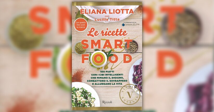 La Dieta Smart Food ai fornelli