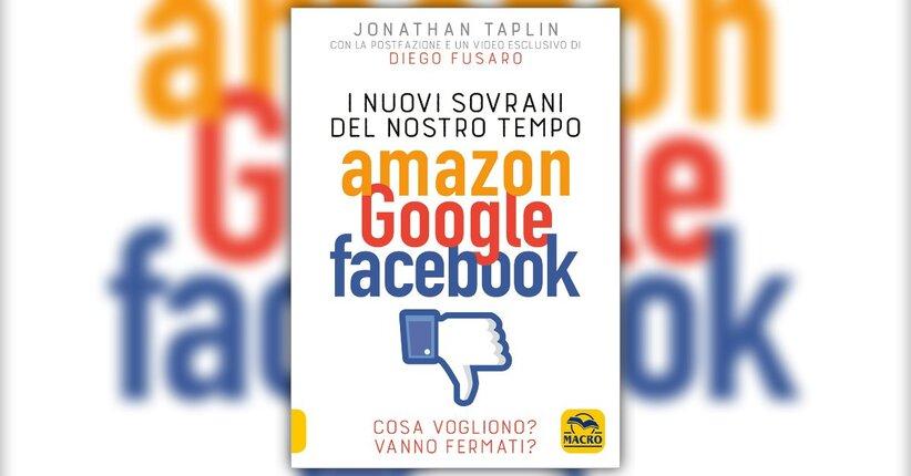 """La grande rottura - Estratto da """"I Nuovi Sovrani del Nostro Tempo - Amazon, Google, Facebook"""""""