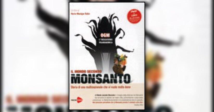 la Monsanto torna alla ribalta...