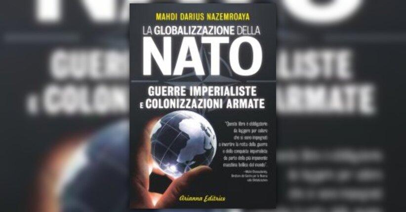 """La NATO in Afghanistan - Anteprima di """"La Globalizzazione della Nato"""""""