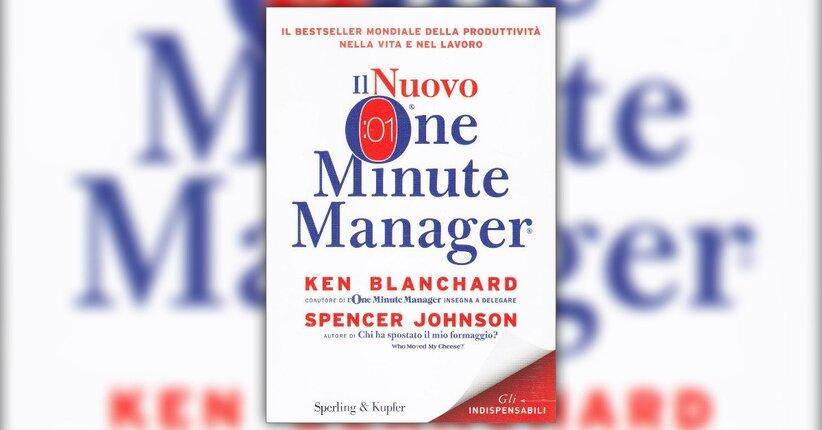 La ricerca - Il Nuovo One Minute Manager - Libro di Blanchard e Johnson
