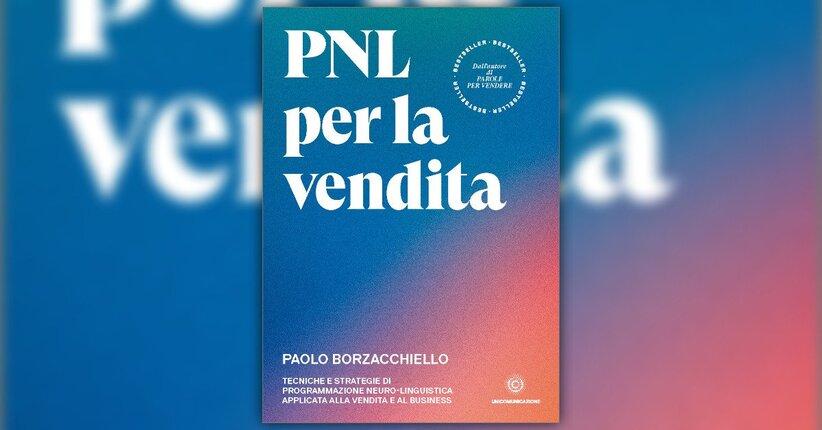 """La ruota del Venditore - Anteprima di """"PNL per la vendita"""" libro di Paolo Borzacchiello"""