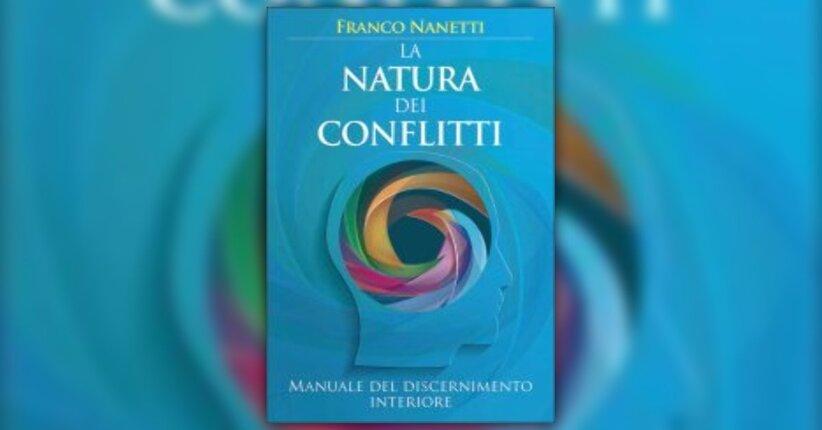 """La Scoperta del Sé autentico - Estratto da """"La Natura dei Conflitti"""""""