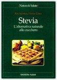 La Stevia, edulcorante naturale approvata dall'Unione Europea