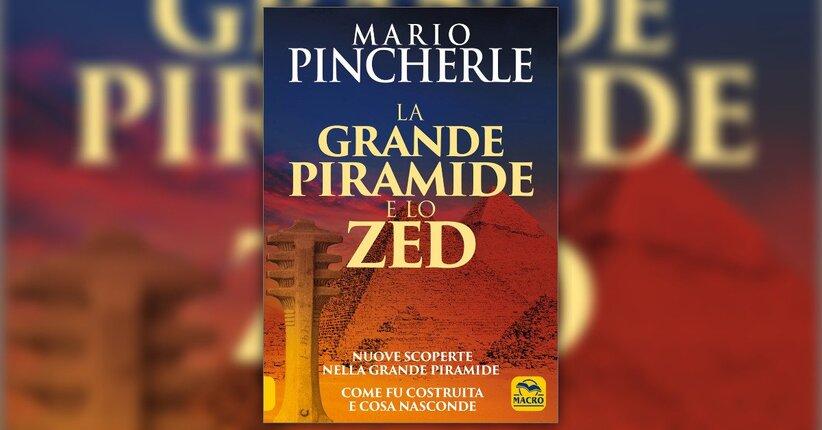 """La storia della piramide - Estratto da """"La Grande Piramide e lo Zed"""""""