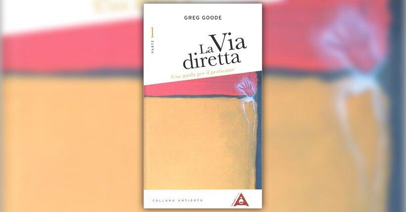 """Estratto da """"La Via Diretta - Parte 1"""" libro di Greg Goode"""