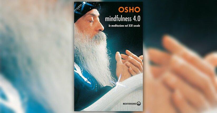 """La via semplice - Estratto dal libro """"Mindfulness 4.0"""""""