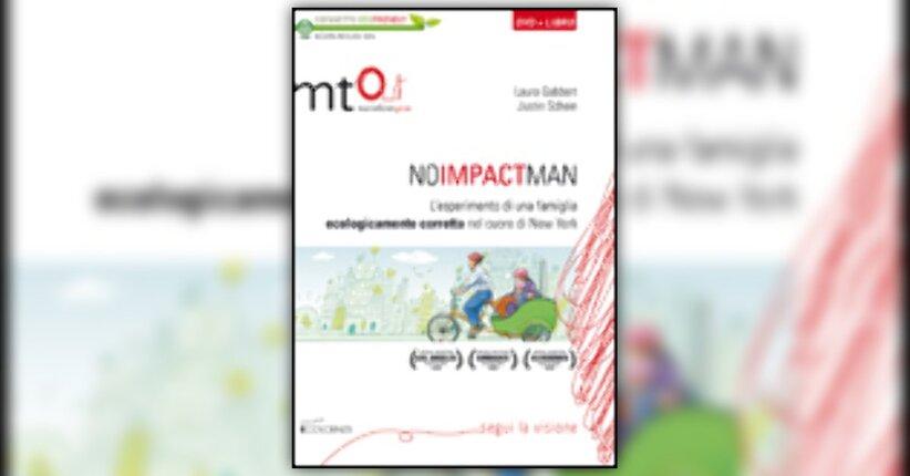 Laura Gabbert, Justin Schein - Anteprima - No Impact Man - DVD