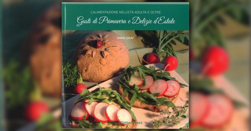 """Le ricette - Estratto da """"L'Alimentazione nell'Età Adulta e Oltre - Gusti di Primavera"""""""