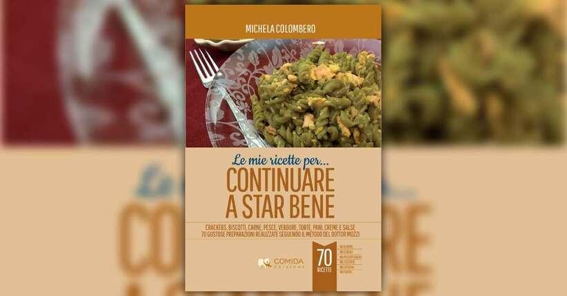 """Le ricette - Estratto da """"Le Mie Ricette per... Continuare a Star Bene"""""""