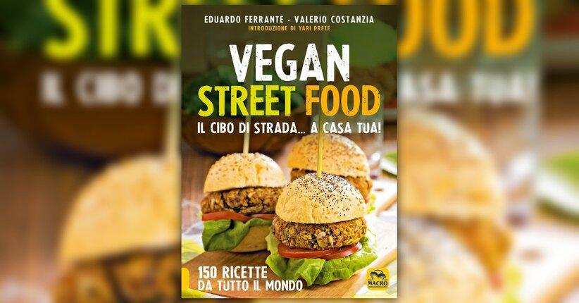 """Le ricette - Estratto da """"Vegan Street Food"""""""