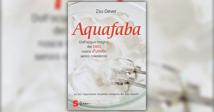 """Le ricette - Estratto dal libro """"Aquafaba"""""""