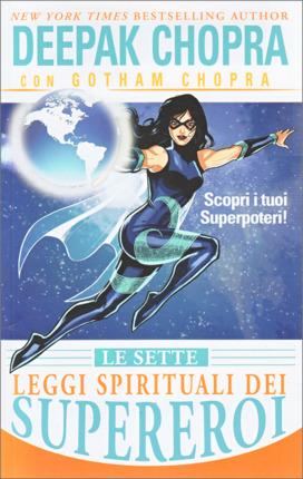Le Sette Leggi Spirituali dei Supereroi - Premessa
