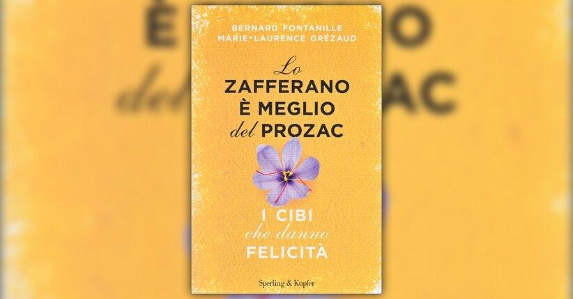 """Le sostanze della felicità - Estratto da """"Lo Zafferano è Meglio del Prozac"""""""