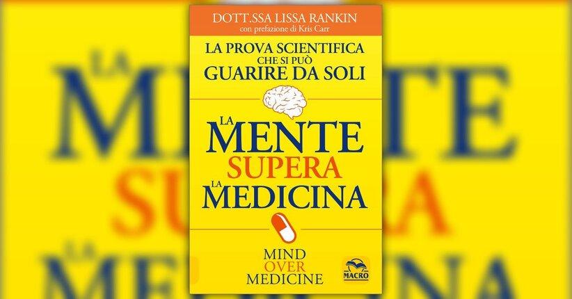 """Leggi l'Introduzione del Libro """"La Mente supera la Medicina"""""""